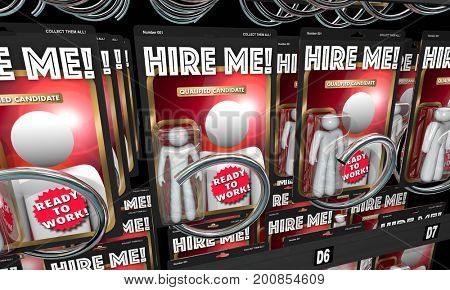 Hire Me Action Figures Get Job Interview Workers 3d Illustration