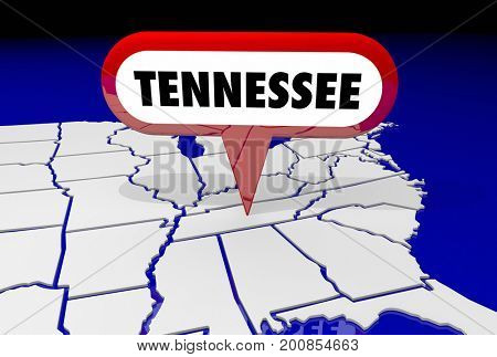 Tennessee TN State Map Pin Location Destination 3d Illustration