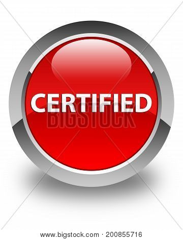 Certified Glossy Red Round Button