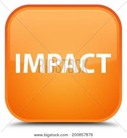 Impact Special Orange Square Button