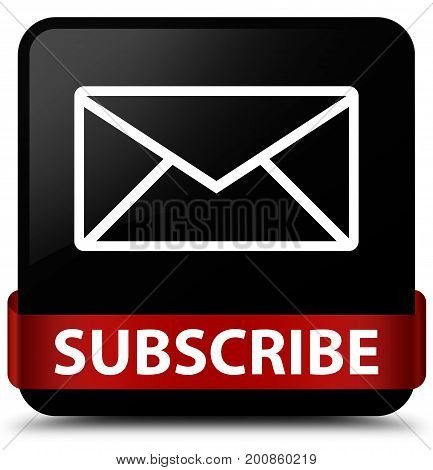 Subscribe (email Icon) Black Square Button Red Ribbon In Middle