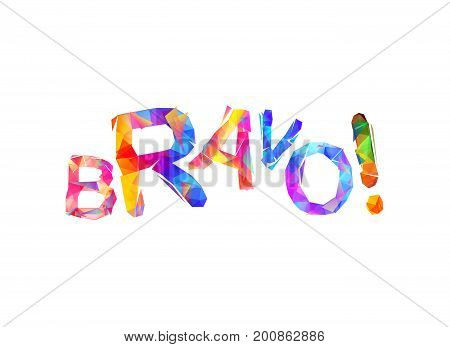 Bravo! Vector Word Of Triangular Letters