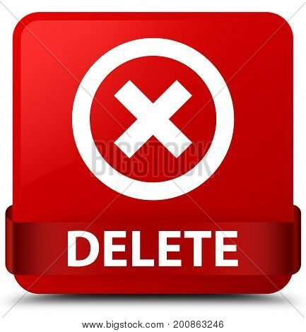 Delete Red Square Button Red Ribbon In Middle