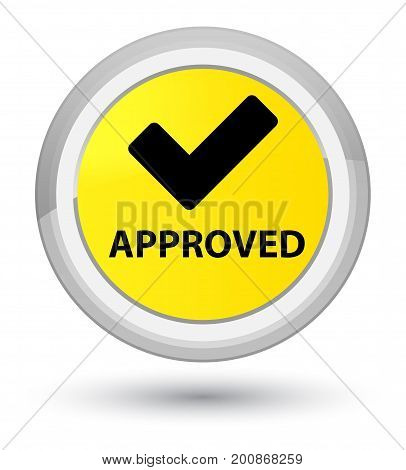 Approved (validate Icon) Prime Yellow Round Button