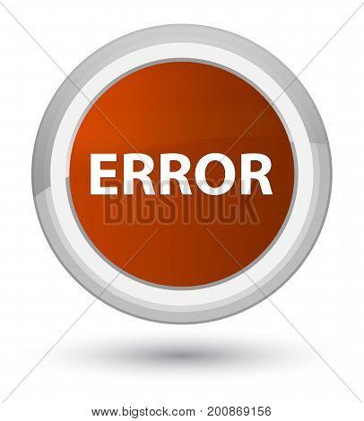 Error Prime Brown Round Button
