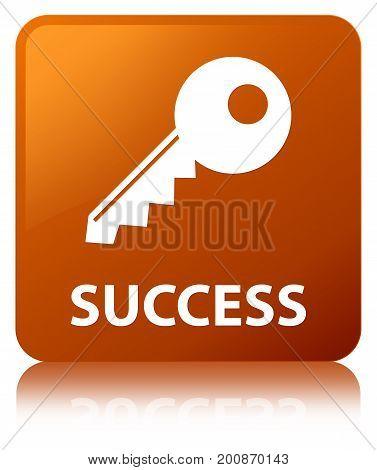 Success (key Icon) Brown Square Button