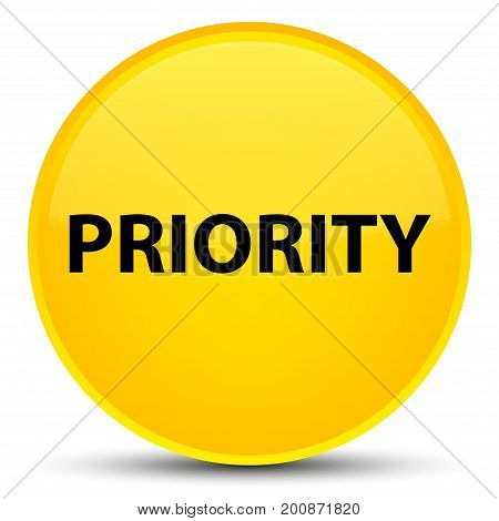 Priority Special Yellow Round Button