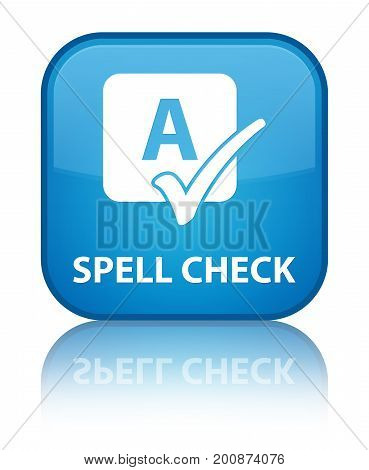 Spell Check Special Cyan Blue Square Button