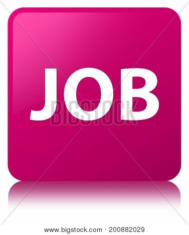 Job Pink Square Button