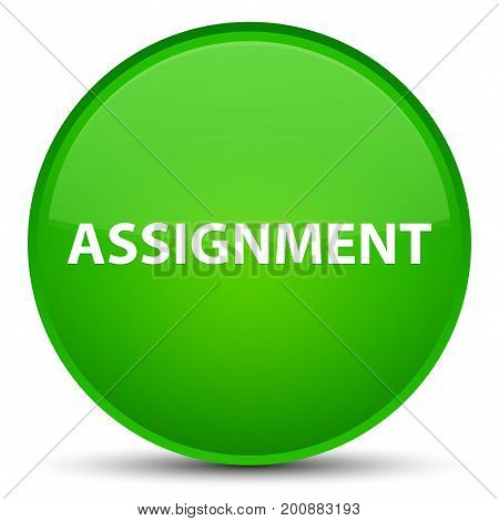 Assignment Special Green Round Button