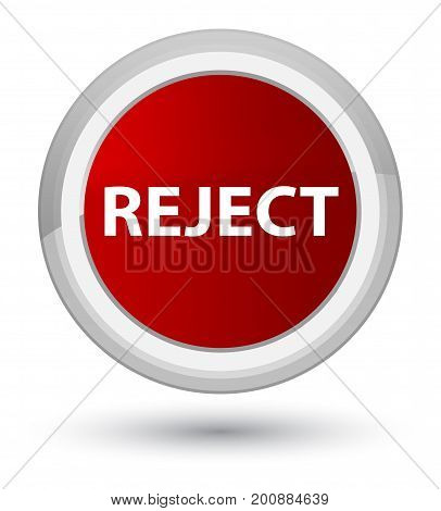Reject Prime Red Round Button