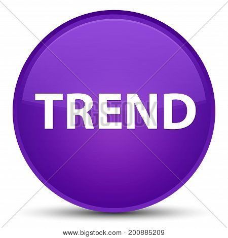 Trend Special Purple Round Button