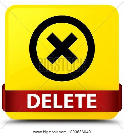 Delete Yellow Square Button Red Ribbon In Middle
