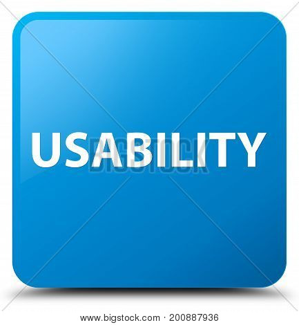 Usability Cyan Blue Square Button