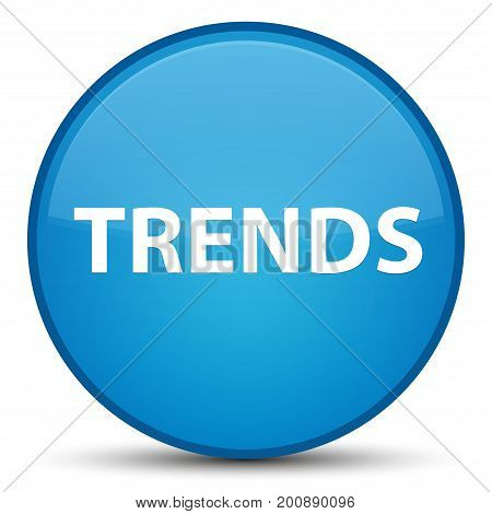 Trends Special Cyan Blue Round Button