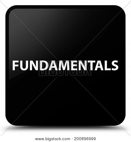 Fundamentals Black Square Button