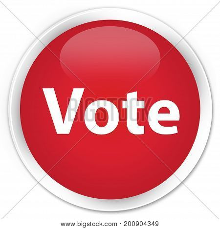 Vote Premium Red Round Button