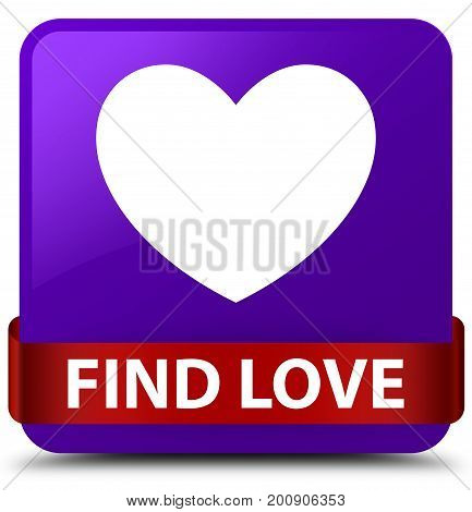 Find Love Purple Square Button Red Ribbon In Middle