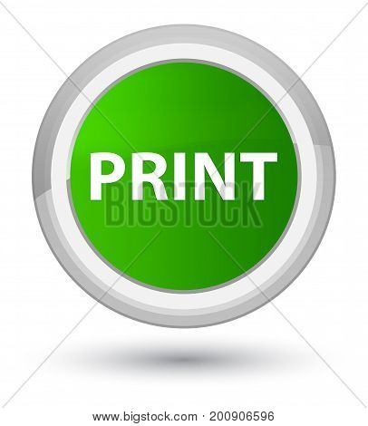 Print Prime Green Round Button
