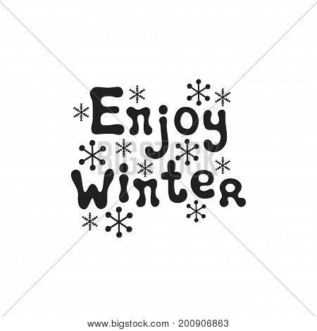 Enjoy winter. Christmas calligraphy phrase. Handwritten brush seasons lettering. Xmas phrase. Hand drawn design element. Happy holidays. Greeting card text. Christmas calligraphy