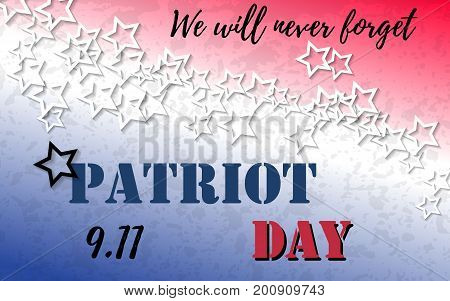9.11 Patriot Day banner with typography lettering and abstract background with colors of american flag. Poster template for memorial day, September 11, 2001. Vector illustration for web, card, flyer.