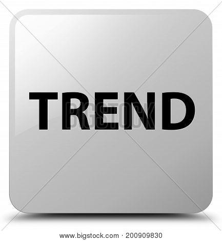 Trend White Square Button