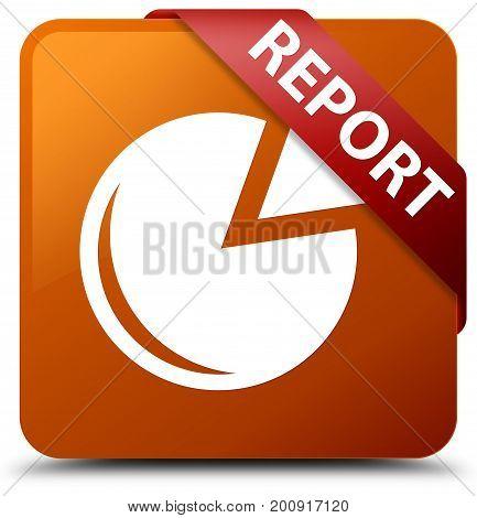 Report (graph Icon) Brown Square Button Red Ribbon In Corner