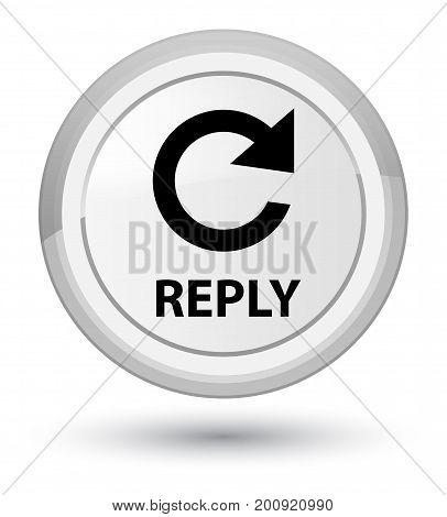 Reply (rotate Arrow Icon) Prime White Round Button
