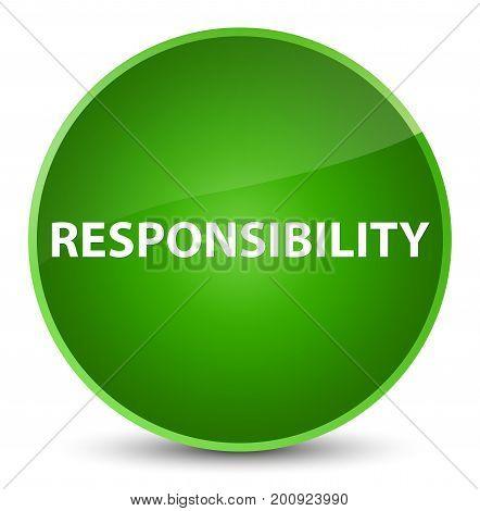 Responsibility Elegant Green Round Button