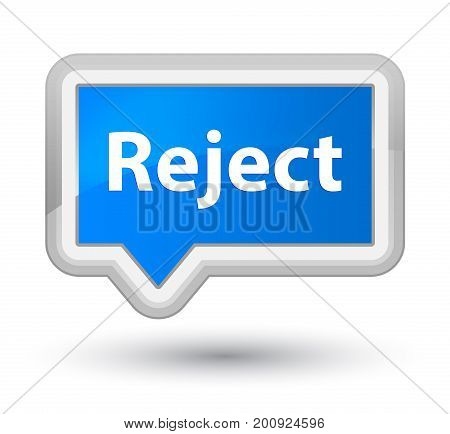 Reject Prime Cyan Blue Banner Button