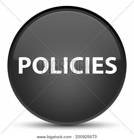 Policies Special Black Round Button