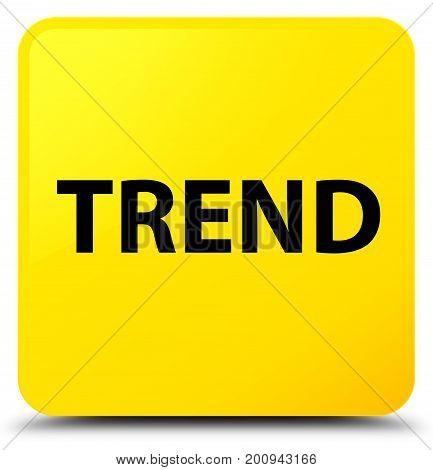 Trend Yellow Square Button