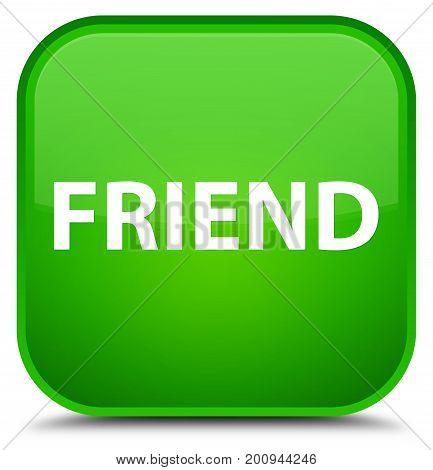 Friend Special Green Square Button