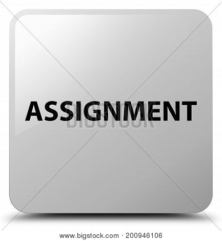 Assignment White Square Button