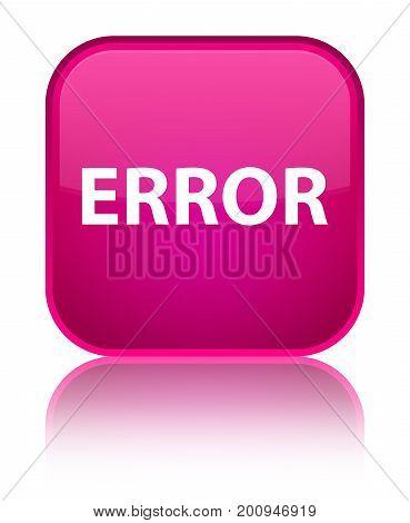 Error Special Pink Square Button