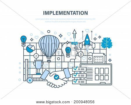 Implementation concept. Realization of ideas, implementation of a successful business project, partnership and cooperation, vision, creation. Illustration thin line design of vector doodles