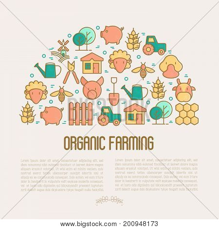 Organic farming concept in half circle with thin line icons of animals, tools and symbols for eco products, farming flyers and banners. Agriculture vector illustration for web page, print media.