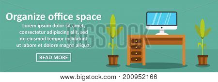 Organize office space banner horizontal concept. Flat illustration of organize office space banner horizontal vector concept for web