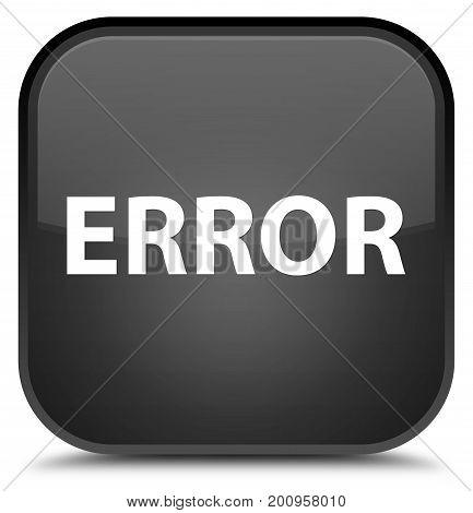 Error Special Black Square Button