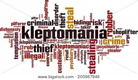 Kleptomania word cloud concept. Vector illustration on white
