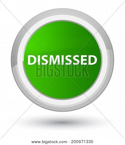 Dismissed Prime Green Round Button