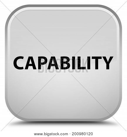 Capability Special White Square Button