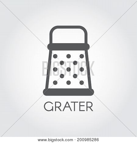 Grate black line icon. Kitchen utensil for grinding variety of products for cooking food. Foodstuff symbol. Vector illustration