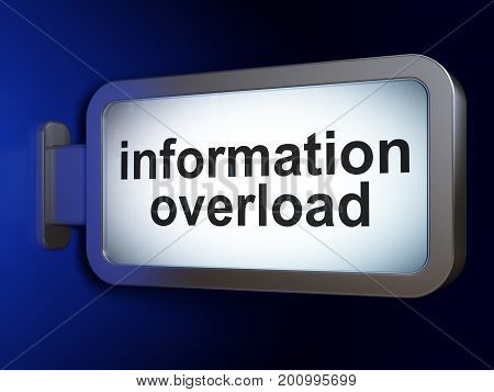 Data concept: Information Overload on advertising billboard background, 3D rendering