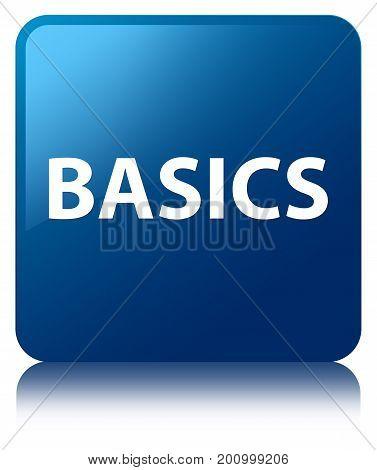 Basics Blue Square Button