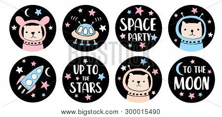 Space Party Candy Round Shape Vector Graphics for Candy Bar Toppers, Tags, Stickers, Card, Invitation. Funny Bunny, Cute Cat and Ltlle Bear Astronauts.Alien Speceship and Rocket on a Starry Black Sky. poster