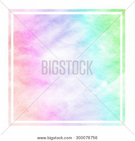 Multicolored Hand Drawn Watercolor Rectangular Frame Background Texture With Stains