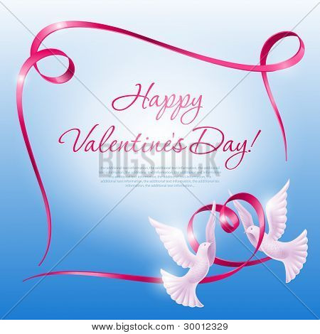 Two doves and a ribbon in the form of a heart. Background on Valentine's Day