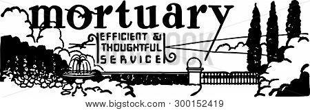Mortuary - Retro Ad Art Banner For Burials