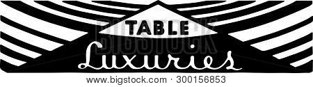 Table Luxuries - Reto Ad Art Banner